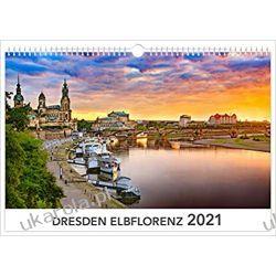 Kalendarz Drezno Dresden Elbflorenz 2021 Calendar