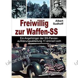 Freiwillig zur Waffen-SS Książki i Komiksy