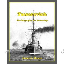 Tsesarevich: The Biography of a Battleship Książki i Komiksy