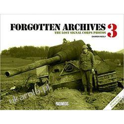 Forgotten Archives 3 The Lost Signal Corps Photos Literatura piękna, popularna i faktu