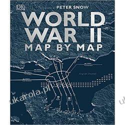 World War II Map by Map Literatura piękna, popularna i faktu