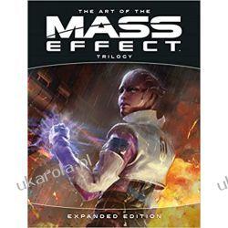 The Art of the Mass Effect Trilogy Expanded Edition Książki i Komiksy