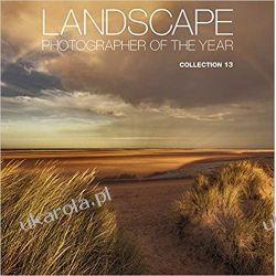 Landscape Photographer of the Year 13 Collection 13 Książki i Komiksy