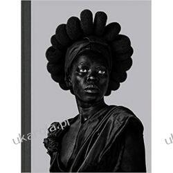 Zanele Muholi Somnyama Ngonyama Hail the Dark Lioness  Książki i Komiksy