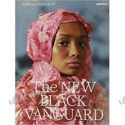 The New Black Vanguard Photography Between Art and Fashion  Książki i Komiksy