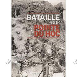 Bataille Pour La Pointe Du Hoc Literatura piękna, popularna i faktu