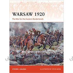 Warsaw 1920 The War for the Eastern Borderlands Książki naukowe i popularnonaukowe