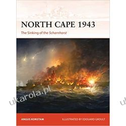 North Cape 1943: The Sinking of the Scharnhorst  Książki naukowe i popularnonaukowe