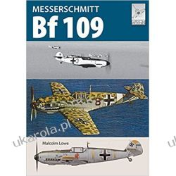 Messerschmitt Bf109 Książki naukowe i popularnonaukowe