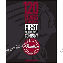 Indian Motorcycle 120 Years of America's First Motorcycle Company Kalendarze ścienne