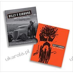 Billy F Gibbons Rock + Roll Gearhead