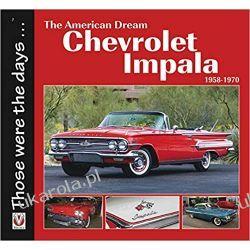 The American Dream Chevrolet Impala 1958-1970