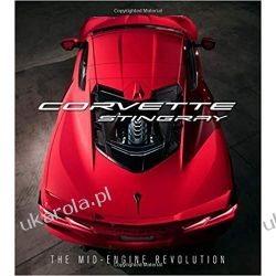 Corvette Stingray: The Mid-Engine Revolution