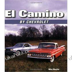 El Camino by Chevrolet Książki i Komiksy