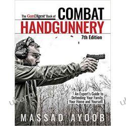 Gun Digest Book of Combat Handgunnery, 7th Edition Książki i Komiksy