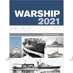 Warship 2021 John Jordan Książki naukowe i popularnonaukowe