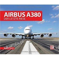 Airbus A380 Der letzte Riese Literatura piękna, popularna i faktu