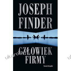 Człowiek firmy Joseph Finder Literatura piękna, popularna i faktu