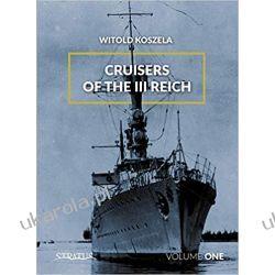 Cruisers of the Third Reich: Volume 1  Literatura piękna, popularna i faktu