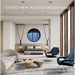150 Best New Interior Design Ideas  Poradniki i albumy
