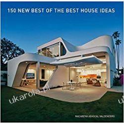 150 New Best of the Best House Ideas  Poradniki i albumy