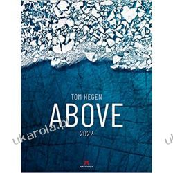 Kalendarz widziane z góry Above - Tom Hegen 2022 Calendar