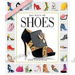 365 Days of Shoes Picture-A-Day Wall Calendar 2022 buty Pozostałe