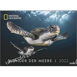 Kalendarz magia oceanów Wunder der Meere Oceans National Geographic 2022 Calendar Książki i Komiksy