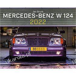 Kalendarz z mercedesami Mercedes Benz W 124 2022 Calendar Książki i Komiksy