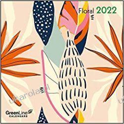 Kalendarz rośliny GreenLine Floral 2022 calendar Książki i Komiksy