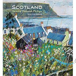 Kalendarz Scotland- the Art of Deborah Phillips 2022 Wall Calendar  Książki i Komiksy