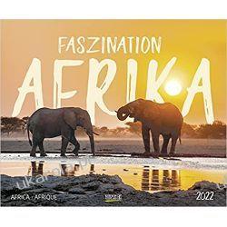 Kalendarz piękna Afryka Faszination Afrika 2022 calendar