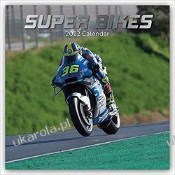 Kalendarz Motocykle Superbikes 2022 Calendar Książki i Komiksy