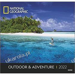 Outdoor & Adventure National Geographic 2022 Calendar
