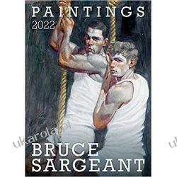 Bruce Sargeant Paintings 2022 Książki i Komiksy