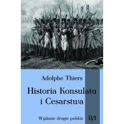 Historia Konsulatu i Cesarstwa tom II cz. 1