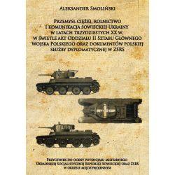 Przemysł ciężki, rolnictwo i komunikacja sowieckiej Ukrainy