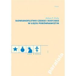 SŁOWIANOFILSTWO Czeskie i Rosyjskie Słowianie
