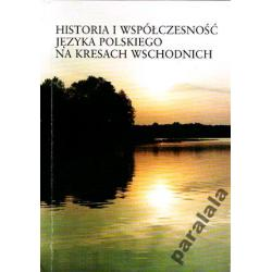 KRESY Jezyk Polski na Kresach HISTORIA LITWY a POL