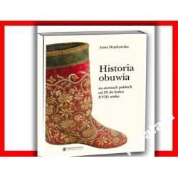OBUWIE STAROPOLSKA MODA XI-XVIII Historia Stroje