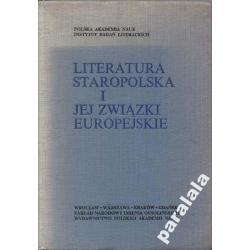 Literatura staropolska i jej związki europejskie