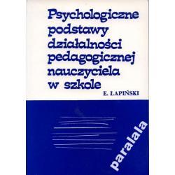 PSYCHOLOGICZNE PODSTAWY PEDAGOGIKI Nauczyciela