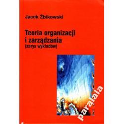 TEORIA ORGANIZACJI I ZARZĄDZANIA + ćw Żbikowski