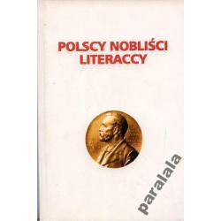 POLSKI NOBEL LITERACKI Reymont Szymborska Miłosz