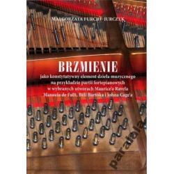 Brzmienie w Muzyce Awangarda Cage Bartok Ravel +CD