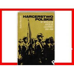 HARCERSTWO POLSKIE W GDAŃSKU Historia Harcerstwa