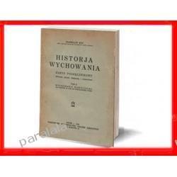 HISTORIA WYCHOWANIA 1934 Księstwo warszawskie Galicja Montessori t.II