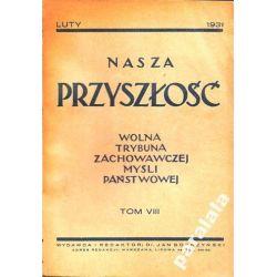 NASZA PRZYSZLOSC 31Konserwatyzm Stanczyk Czarnecki