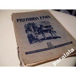 PRZYRODA ZYWA Lwów 1937 Ptaki Zwierzęta Rośliny