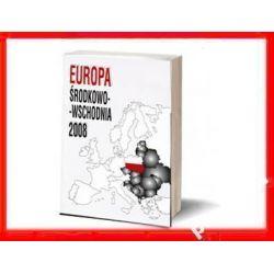 EUROPA ŚRODKA 2008 Albania Białoruś Bośnia Estonia